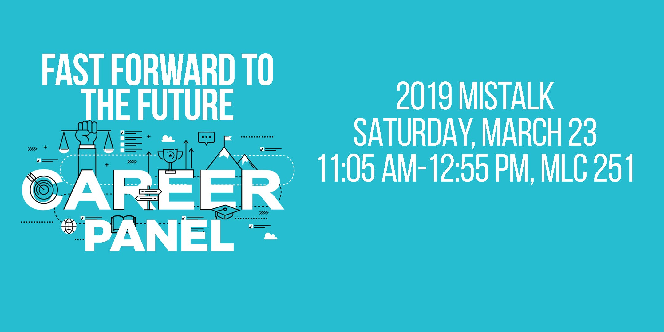 Fast Forward to the Future - Career Panel