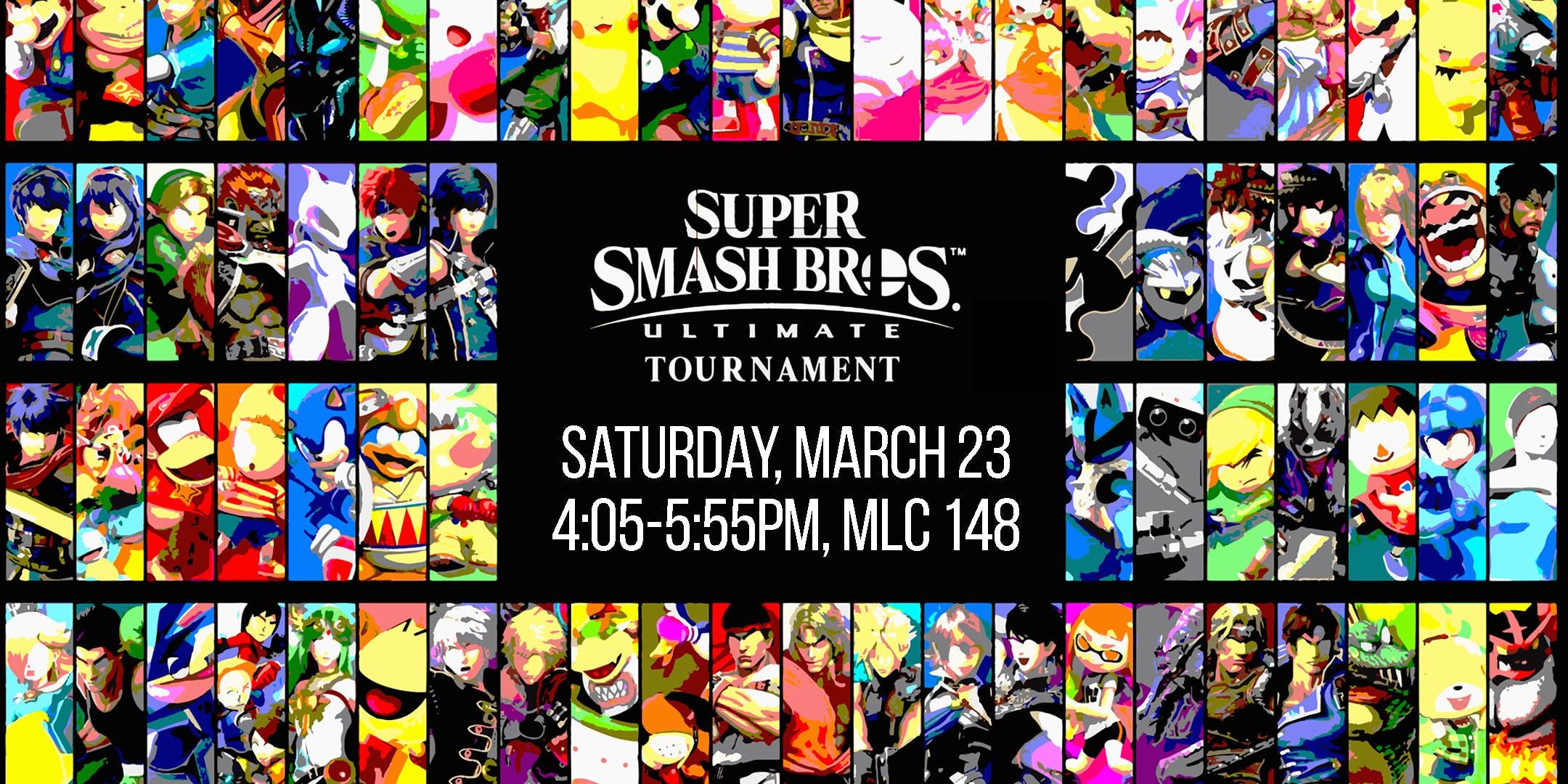 Super Smash Brothers Ultimate Break @ MIST
