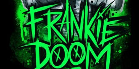 Frankie Doom  tickets