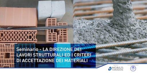 Seminario: LA D.LL. STRUTTURALI ED I CRITERI DI ACCETTAZIONE DEI MATERIALI - Milano