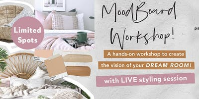 Moodboard Workshop with House 2 Home Property Styling