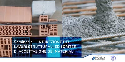 Seminario: LA D.LL. STRUTTURALI ED I CRITERI DI ACCETTAZIONE DEI MATERIALI  -  Torino