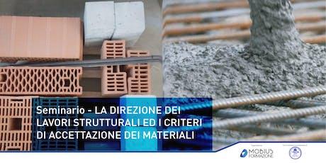 Seminario: LA D.LL. STRUTTURALI ED I CRITERI DI ACCETTAZIONE DEI MATERIALI  -  Torino biglietti