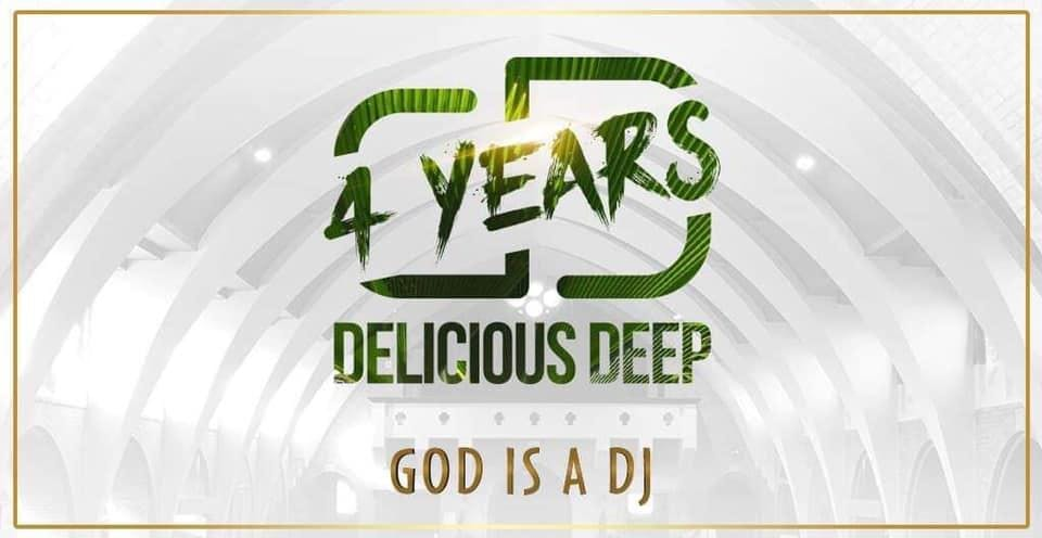 4 Years Delicious Deep God is a Dj