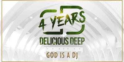 "4 Years Delicious Deep ""God is a Dj"""