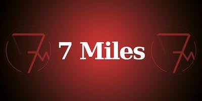 7 Miles - Live