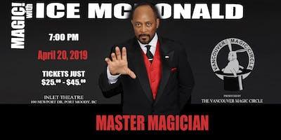 MAGIC! With Ice Mcdonald