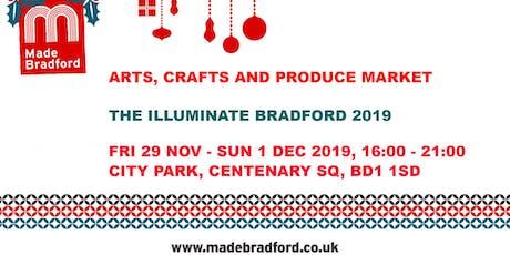 Made Bradford Markets - Illuminate Bradford 2019 - Sunday 1st December 2019 tickets