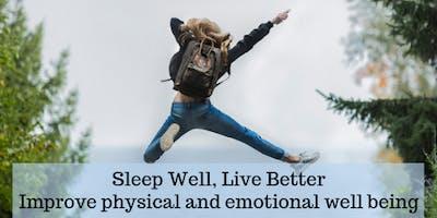 Sleep Well, Live Better
