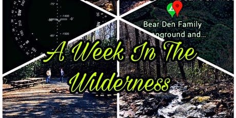 A WEEK IN THE WILDERNESS (FALL EVENT) tickets