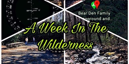 A WEEK IN THE WILDERNESS (FALL EVENT)
