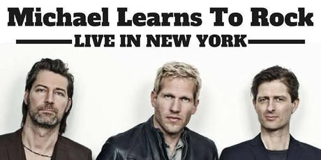 Michael Learns to Rock New York Concert tickets