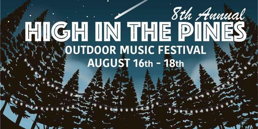 8th Annual High in the Pines Outdoor Music Festival