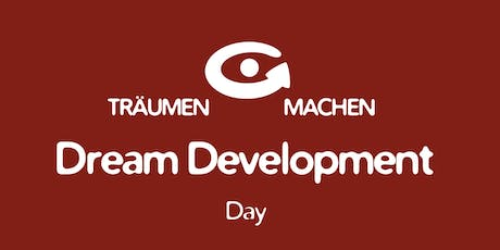TRÄUMEN & MACHEN Dream Development Day mit Daniel Rieth Tickets