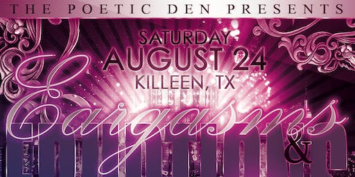Poetry Tour (Killeen, TX) 'Eargasms & Eruptions'