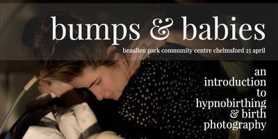 Bumps & Babies: an introduction to hypnobirthing & birth photography