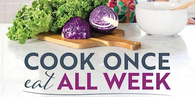 Author Event | Cook Once, Eat All Week - A Talk and Demo with Cassy Joy Garcia