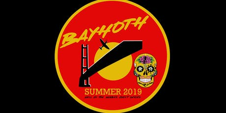 BAYHOTH 2019  tickets