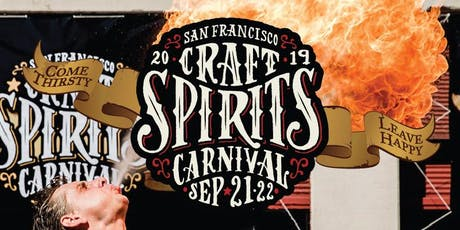 SF Craft Spirits Carnival - 2019 - Exhibitor Registration/Sponsorship tickets