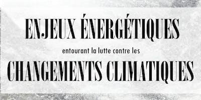 Conférence : Enjeux énergétiques & changements climatiques