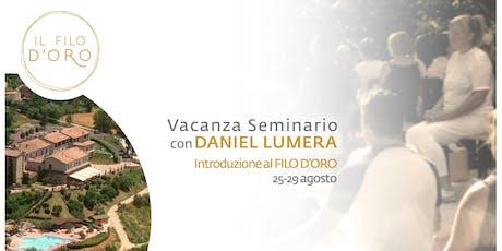 Vacanza Seminario con Daniel Lumera - Introduzione al Filo d'Oro biglietti