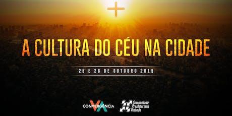 Convergência 2019: A Cultura do Céu na Cidade ingressos