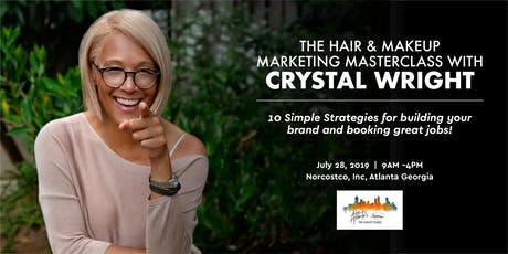 THE HAIR & MAKEUP MARKETING MASTERCLASS WITH CRYSTAL WRIGHT tickets