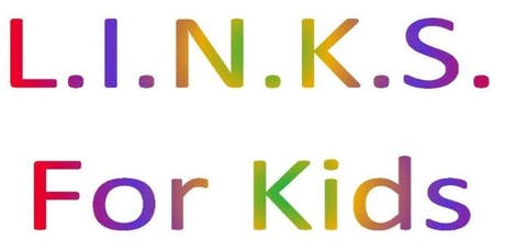 LINKS FOR KIDS  tickets