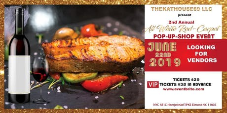 THEKATHOUSE69 LLC 2ND ANNUAL ALL WHITE RED-CARPET POP UP SHOP EVENT  tickets