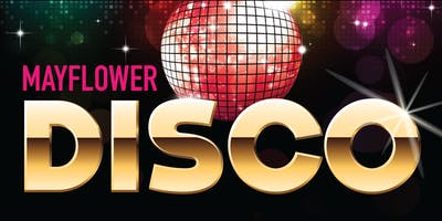Mayflower Disco Fundraiser