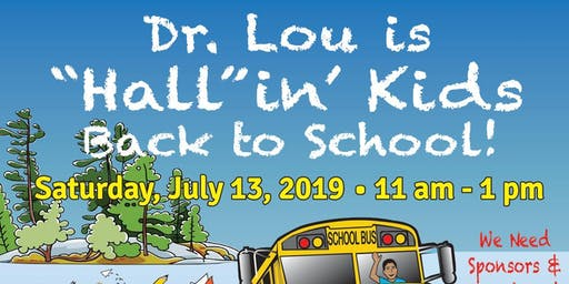 Dr. Lou's Hall n' Back To School