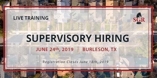 Supervisory Hiring - Live Training - Burleson, TX
