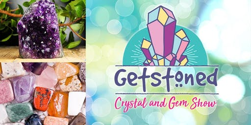 Getstoned Crystal & Gem Show