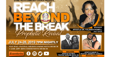 Reach Beyond The Break Prophetic Revival tickets