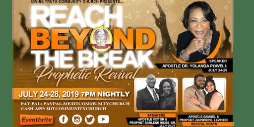 Reach Beyond The Break Prophetic Revival
