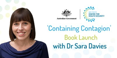 Containing Contagion Book Launch with Dr Sara Davies