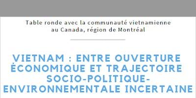Table ronde - « Vietnam : entre ouverture économique et trajectoire politico-socio-environnementale incertaine »