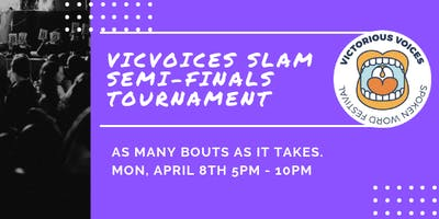 Vic Voices High School Slam Championship Semi-Finals Tournament
