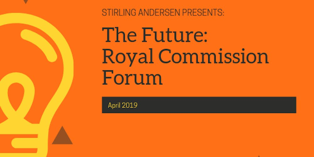 The Future Royal Commissions Forum Registration Tue 16 04 2019 At 430 Pm