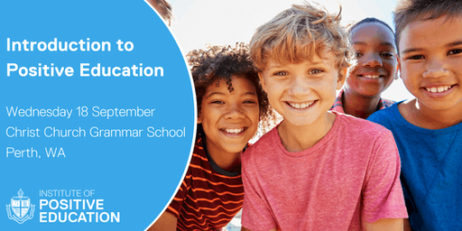 Introduction to Positive Education, Perth (September 2019)