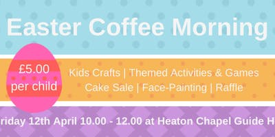 Easter Fun & Coffee Morning