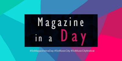 SO Magazine in a Day