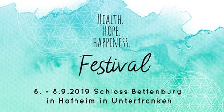 HEALTH. HOPE. HAPPINESS. Festival tickets