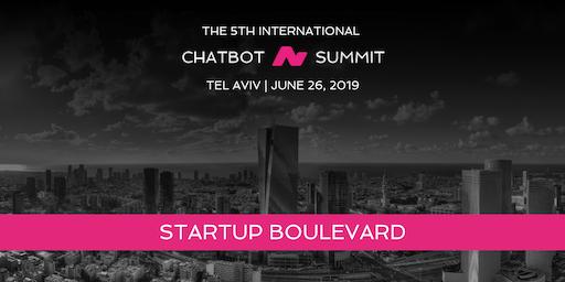 Chatbot Summit Startup Boulevard - Tel-Aviv June 26, 2019