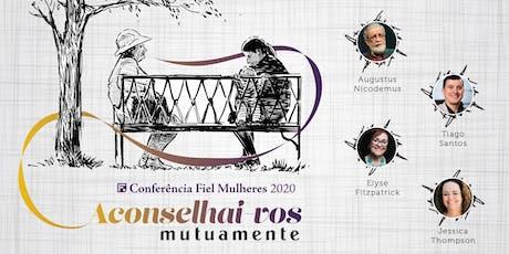Conferência Fiel para Mulheres 2020 ingressos