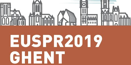10th EUSPR Conference and Members' Meeting - Ghent, Belgium tickets