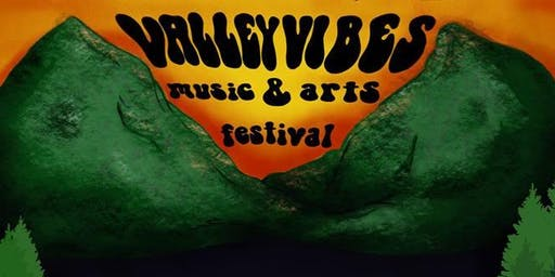 Valley Vibes Music & Arts Festival