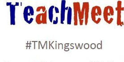 "Kingswood Summer Teachmeet: ""So much to learn...so little time\"""