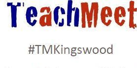 "Kingswood Summer Teachmeet: ""So much to learn...so little time"""