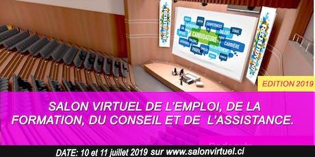 SALON VIRTUEL DE L'EMPLOI, DE LA FORMATION, DU CONSEIL & DE L'ASSISTANCE billets